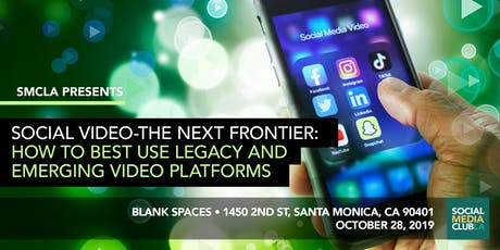 Social Video:The Next Frontier-Optimizing Legacy & Emerging Video Platforms tickets