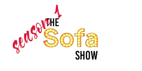 The Sofa Show - Taping S1 tickets