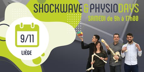 SHOCKWAVE & PHYSIO DAYS - Liège billets