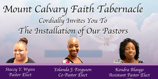 Mount Calvary Faith Tabernacle Installation