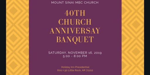 Mount Sinai 40th Church Anniversary Banquet
