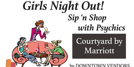 Girls Night Out with Psychic Readings at Courtyard by Marriott, Deptford by DOWNTOWN VENDORS tickets
