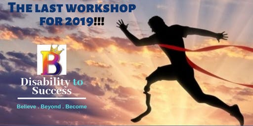 Disability to Success 5 (the last workshop for 2019)