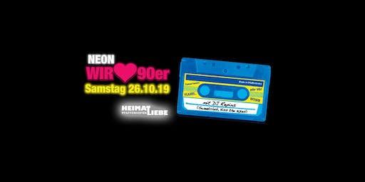 Wir lieben 90er - NEON Edition 2019!