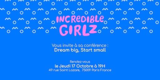 Dream big Start Small