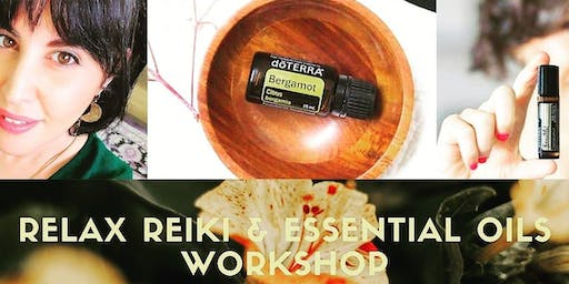 Relax, Reiki and Essential Oils for Stress + Anxiety