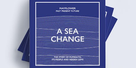 Mayflower - a seachange: VIP crowdfunding launch tickets