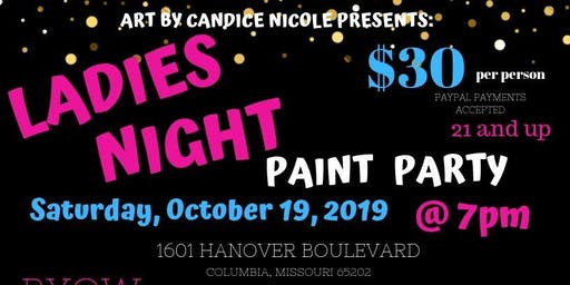 Ladies Night Paint Party Presented by Art by Candice Nicole