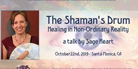 The Shaman's Drum: Healing in Non-Ordinary Reality tickets