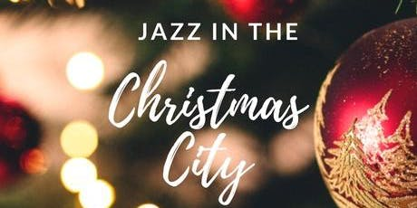 Jazz in the Christmas City tickets