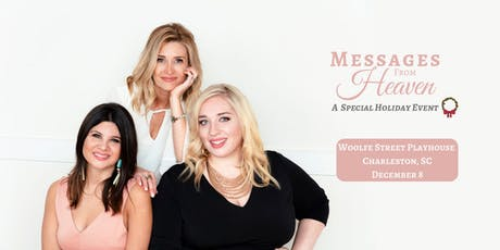 Messages From Heaven. A Holiday Event. Charleston tickets