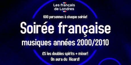 Soirée années 2000/2010 organisée par Les français de Londres tickets