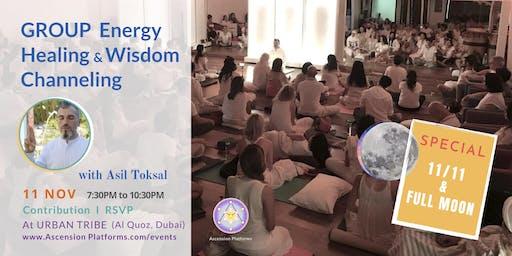 Asil Toksal - Group Energy Healing & Wisdom Channeling - 11 Nov - (Urban Tribe)