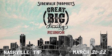 Sidewalk Prophets - Great Big Family Reunion - Nashville, TN tickets
