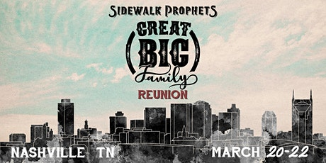 Sidewalk Prophets - Great Big Family Reunion - Nashville, TN- POSTPONED to 2021 tickets