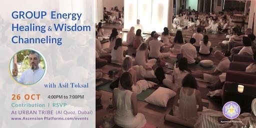 Asil Toksal - Group Energy Healing & Wisdom Channeling - 26 Oct - (Urban Tribe)
