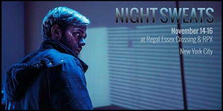 NIGHT SWEATS -  Screening & Party on November 16th tickets
