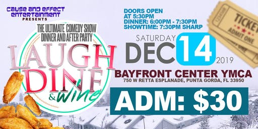 Laugh, Dine & Wine (The Ultimate Comdey Show, Dinner & AfterParty)