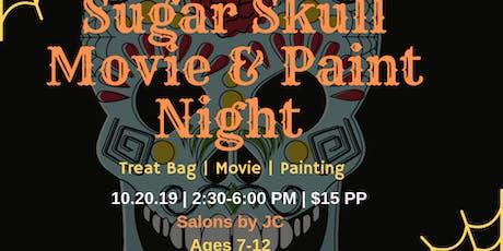 Sugar Skull Paint & Movie Night tickets