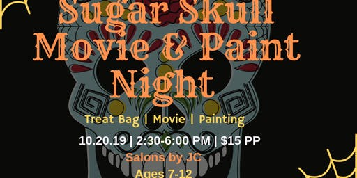 Sugar Skull Paint & Movie Night