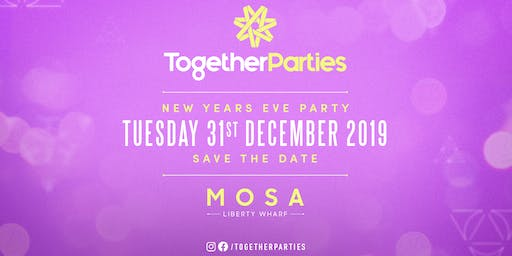 NEW YEARS EVE * SPECIAL GUEST TBC * MOSA * 31/12/19