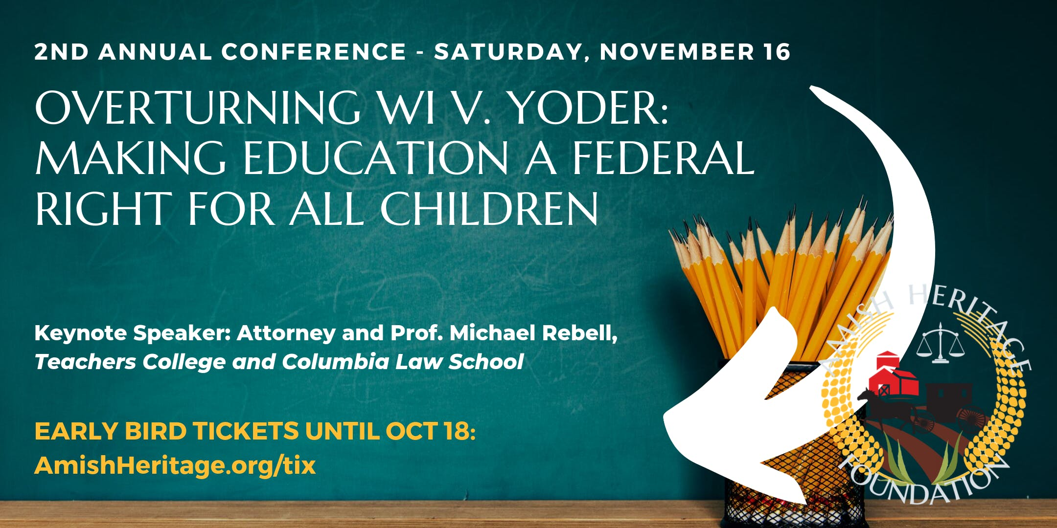 Overturning Wisconsin v. Yoder Making Education a Federal Right for All Children (2nd Annual Conference)