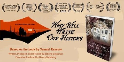 Who Will Write Our History presented by GJF