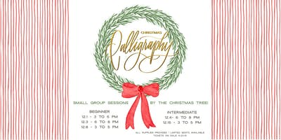 Christmas Calligraphy (Beginner)- Sunday, December 1