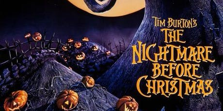 THE NIGHTMARE BEFORE CHRISTMAS (1993) @ CHAPELTOWN PICTURE HOUSE **KID FRIENDLY** tickets