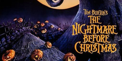 THE NIGHTMARE BEFORE CHRISTMAS (1993) @ CHAPELTOWN PICTURE HOUSE **KID FRIENDLY**