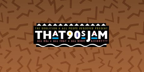 THAT 90s JAM | Pre-Thanksgiving Edition tickets