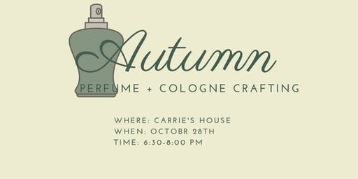 Perfume + Cologne Crafting