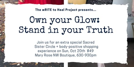 Own your Glow: Stand in your Truth tickets