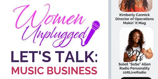 Women Unplugged: Let's Talk Music Business