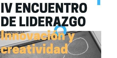 IV Encuentro de Liderazgo: Innovación y Creatividad entradas