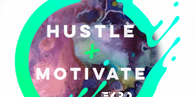 Hustle & Motivate Expo