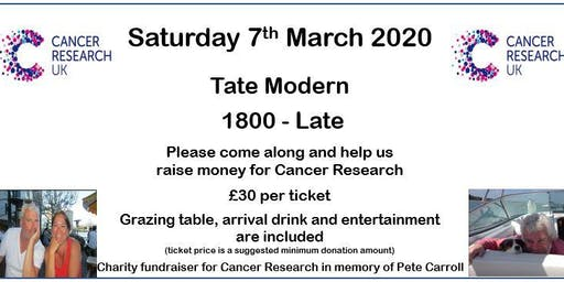 £30pp - Cancer Research Charity Event - Tate Modern - £30 per person