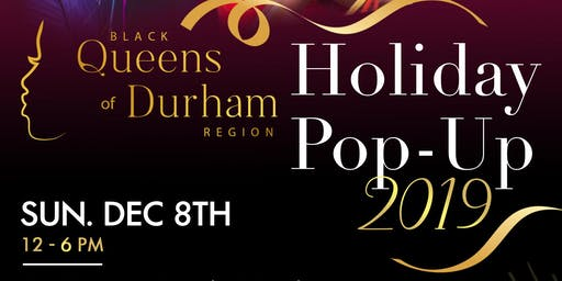 2019 Holiday Pop-Up - Black Queens of Durham