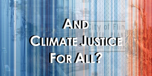 AND CLIMATE JUSTICE FOR ALL?