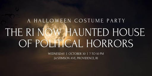 The RI NOW Haunted House of Political Horrors