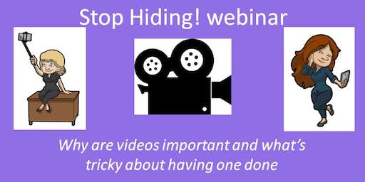 Stop Hiding! webinar