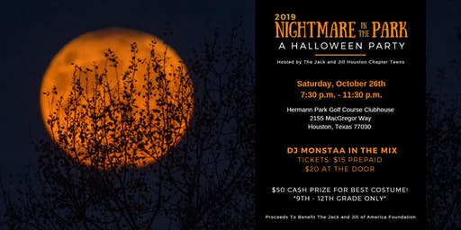 Nightmare In The Park-Jack and Jill Houston Chapter Teen Halloween Party