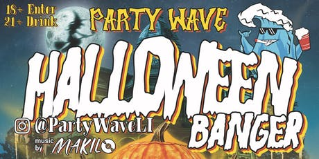 Party Wave Presents: The Ultimate Halloween Banger // OCT 31ST tickets