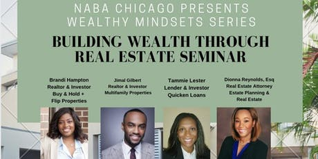 NABA Wealthy Mindset Series: Building Wealth Through Real Estate Seminar tickets