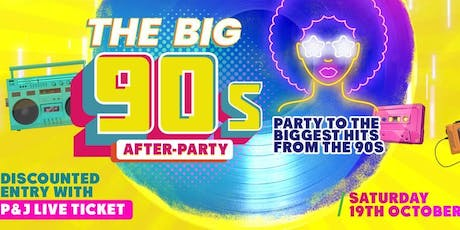 The Big 90s After-Party tickets