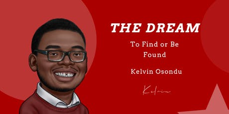 The Dream: To Find or Be Found tickets