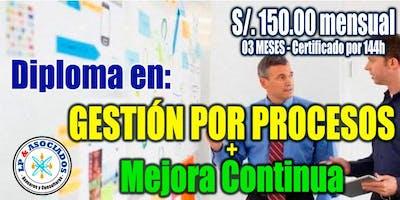 Diploma en Gestión por Procesos y Mejora Continua (144h - 03 meses)
