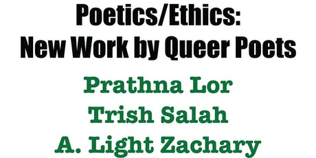 Poetics/Ethics: New Work by Queer Poets tickets