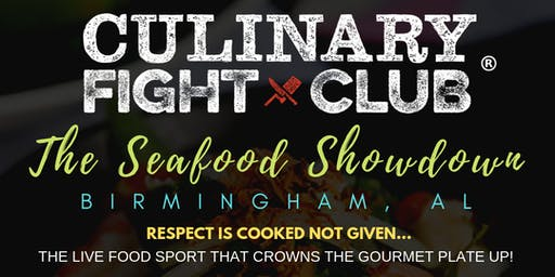 Culinary Fight Club - BIRMINGHAM: Seafood Showdown