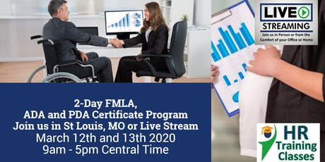2-Day FMLA, ADA and PDA Certificate Program (Starts 3/12/2020) tickets